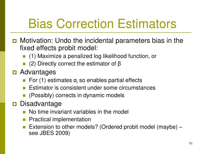 Bias Correction Estimators