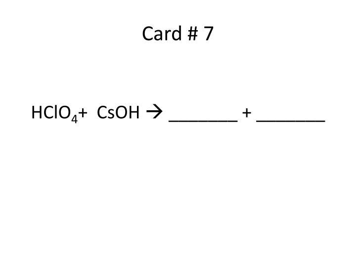 Card # 7