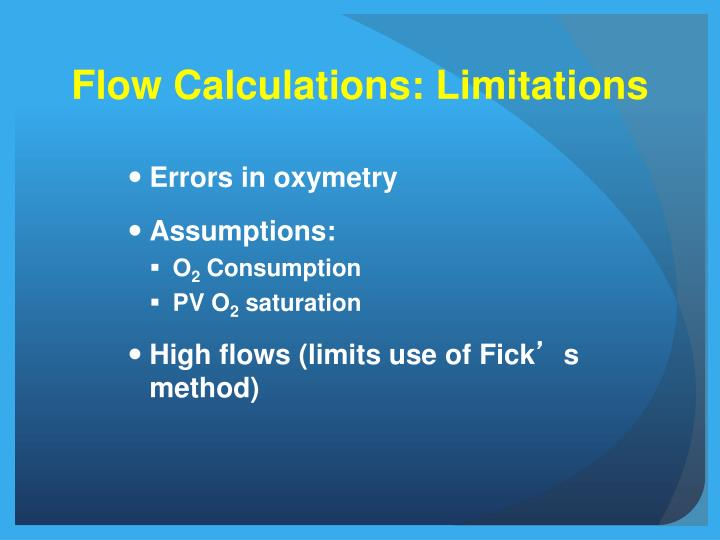 Flow Calculations: Limitations