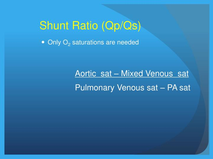 Shunt Ratio (Qp/Qs)