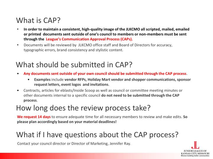 What is CAP?