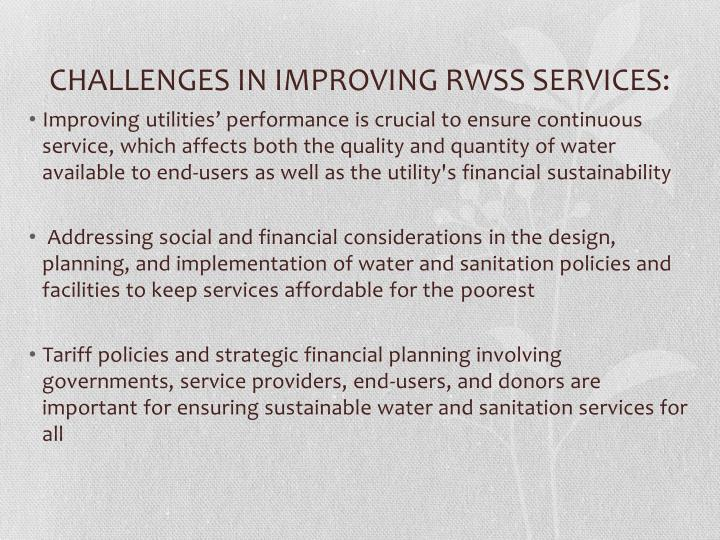 CHALLENGES IN IMPROVING RWSS SERVICES:
