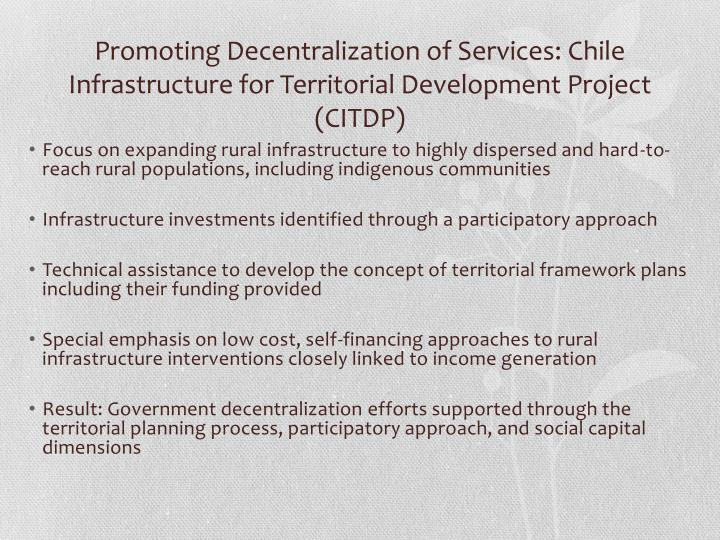 Promoting Decentralization of Services: Chile Infrastructure for Territorial Development Project (CITDP)