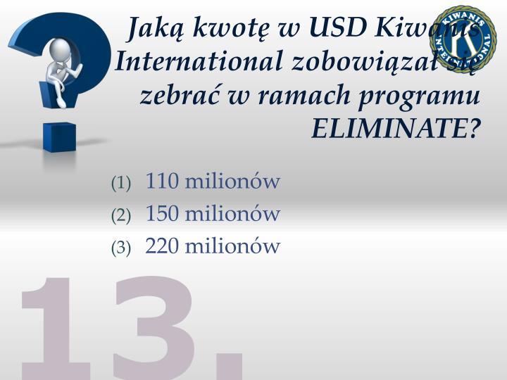 Jaką kwotę w USD Kiwanis International zobowiązał się zebrać w ramach programu ELIMINATE?