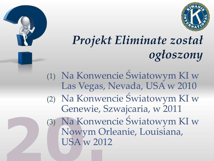 Projekt Eliminate został ogłoszony