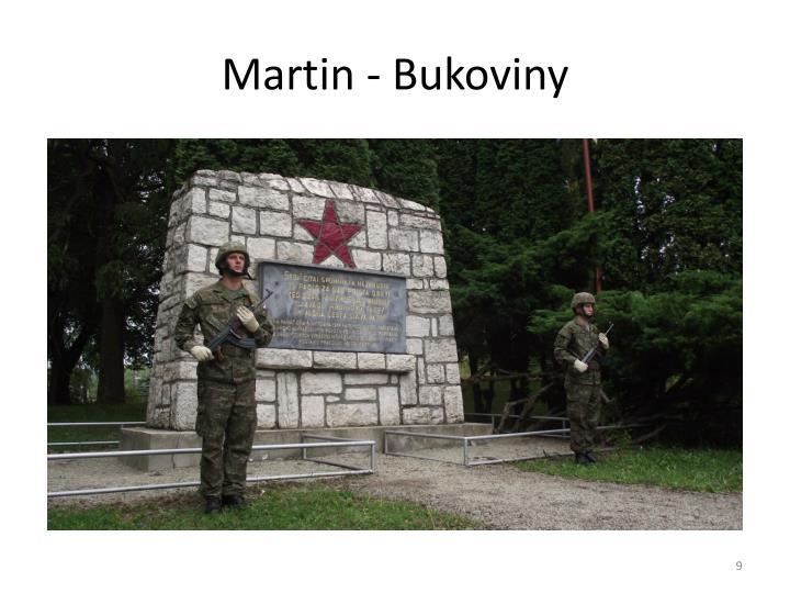 Martin - Bukoviny