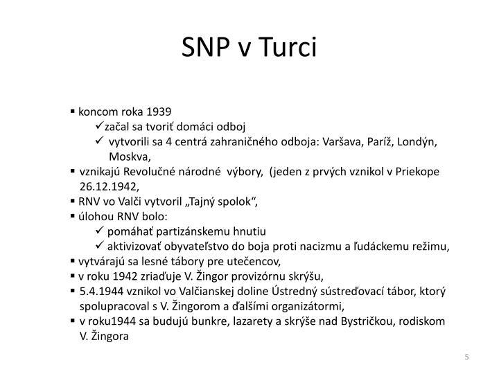 SNP v Turci
