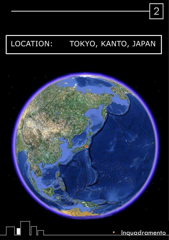 LOCATION:      Tokyo,