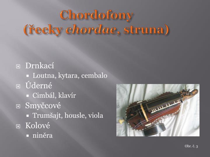 Chordofony