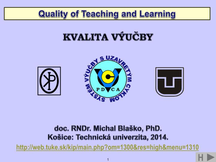 Quality of Teaching and Learning