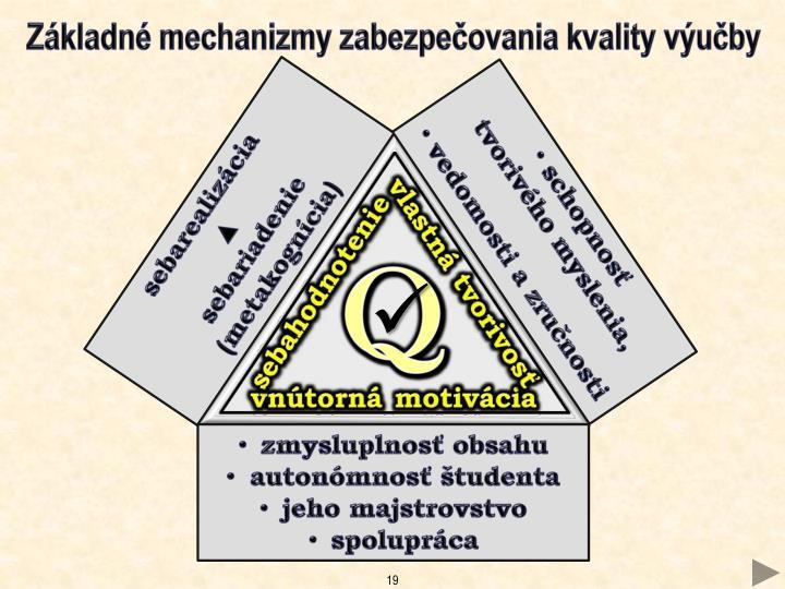Základné mechanizmy zabezpečovania kvality výučby