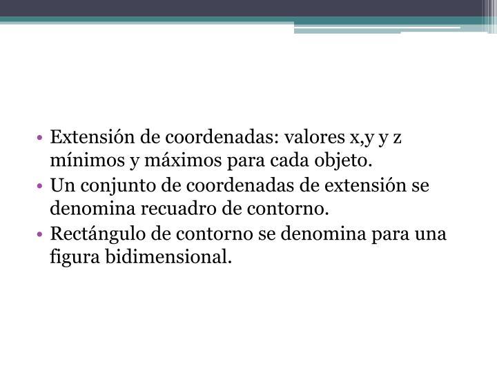 Extensión de coordenadas: valores