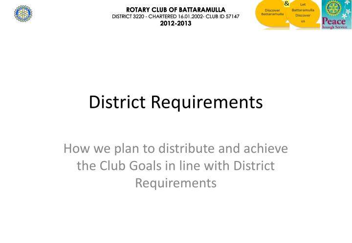 District Requirements