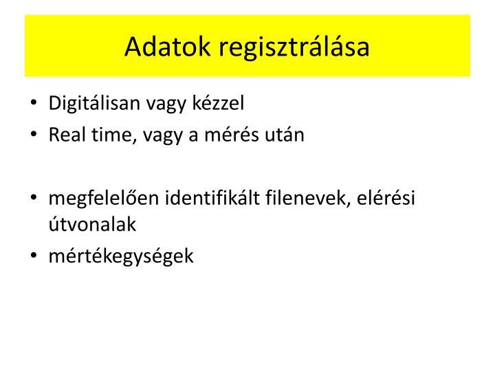 Adatok regisztrálása