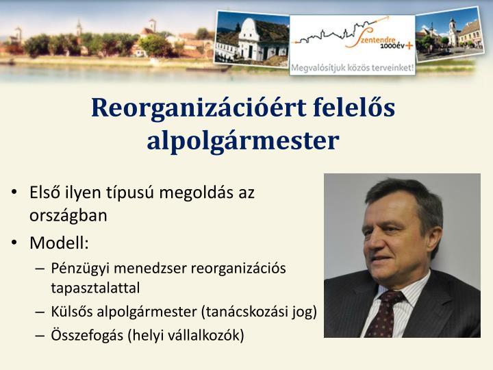 Reorganizációért felelős alpolgármester