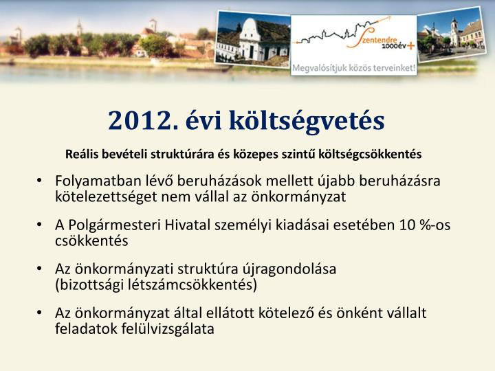 2012. évi költségvetés