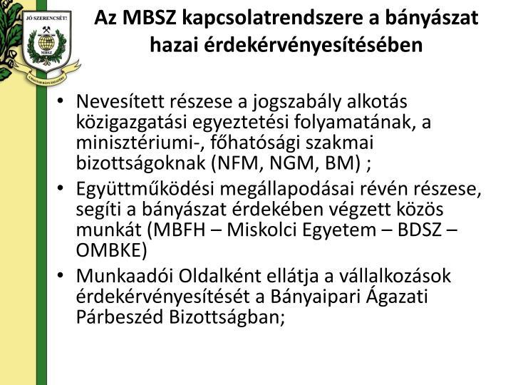 Az MBSZ kapcsolatrendszere a bányászat hazai érdekérvényesítésében