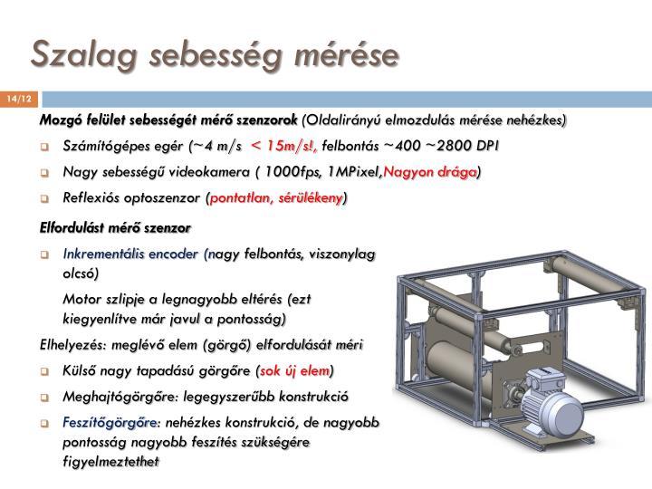 Szalag sebesség mérése