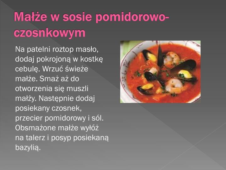 Małże w sosie pomidorowo-czosnkowym
