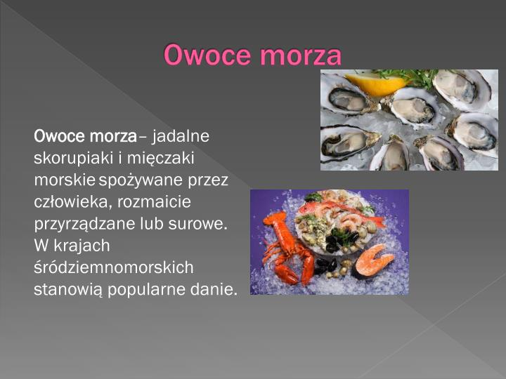 Owoce morza