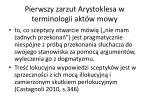 pierwszy zarzut arystoklesa w terminologii akt w mowy