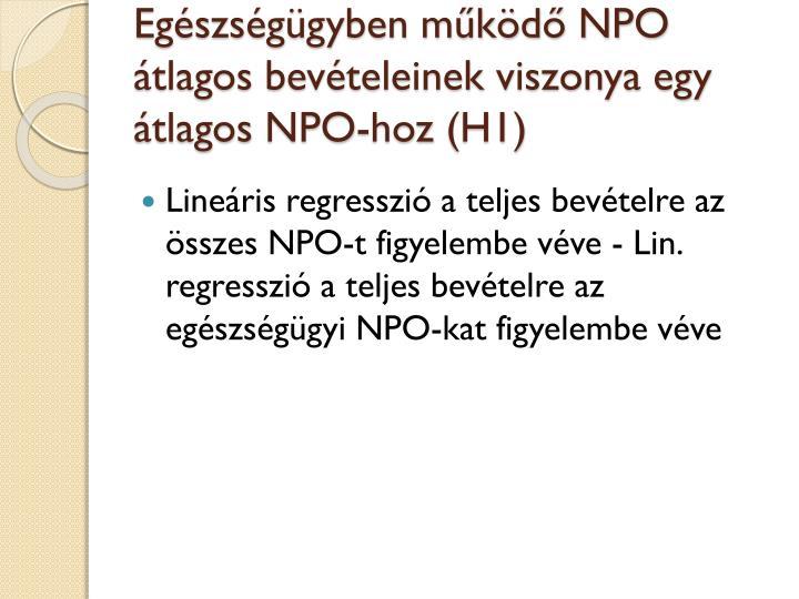 Egészségügyben működő NPO átlagos bevételeinek viszonya egy átlagos