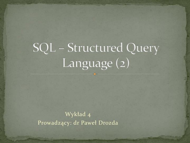 Sql structured query language 2
