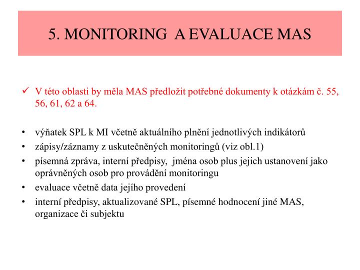 5. MONITORING  A EVALUACE MAS