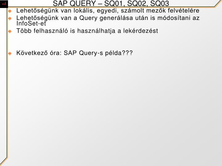 SAP QUERY – SQ01, SQ02, SQ03