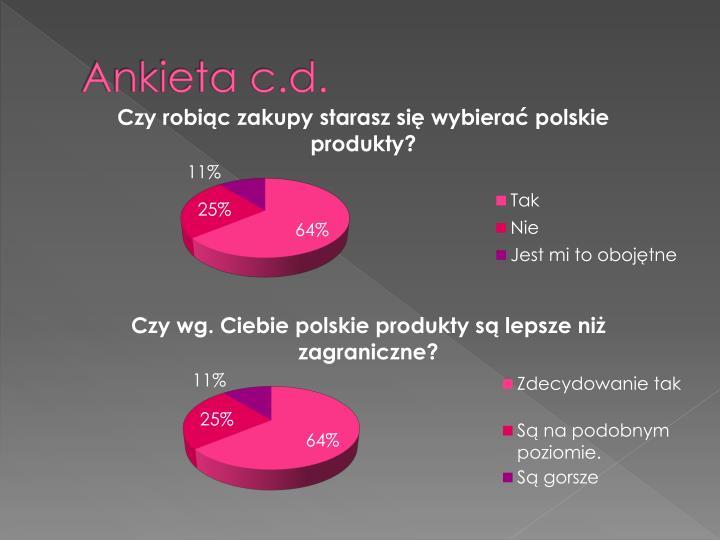 Ankieta c.d.