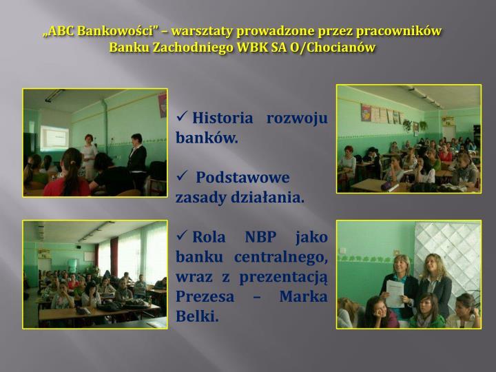 """""""ABC Bankowości"""" – warsztaty prowadzone przez pracowników Banku Zachodniego WBK SA O/Chocianów"""