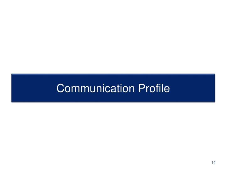 Communication Profile