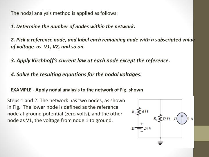 The nodal analysis method is applied as follows: