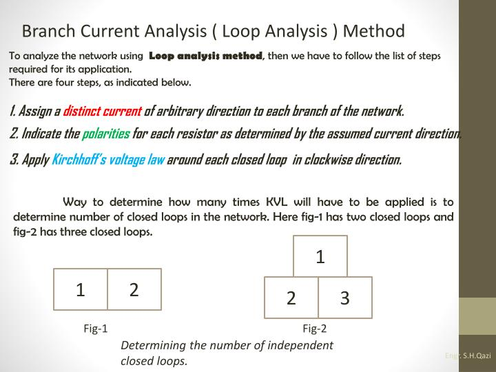 Branch Current Analysis ( Loop Analysis ) Method
