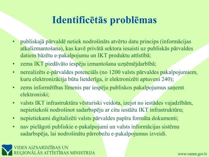 Identificētās problēmas