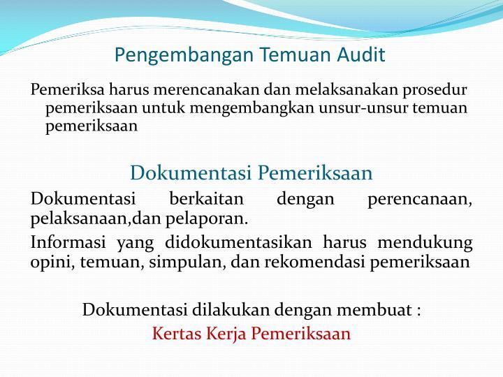 Pengembangan Temuan Audit