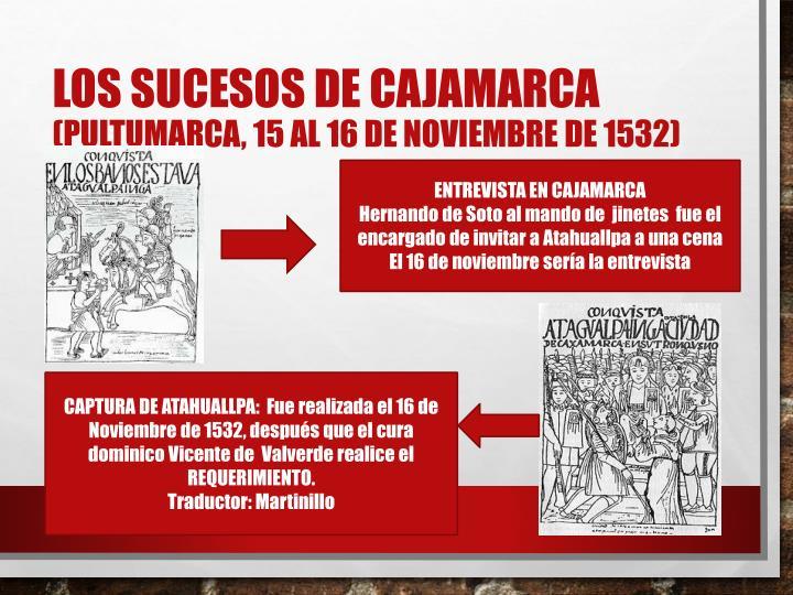 LOS SUCESOS DE CAJAMARCA