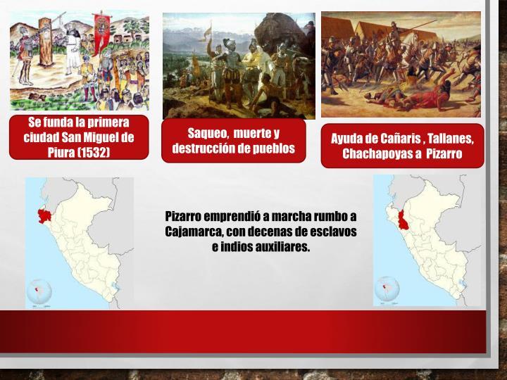 Se funda la primera ciudad San Miguel de Piura (1532)