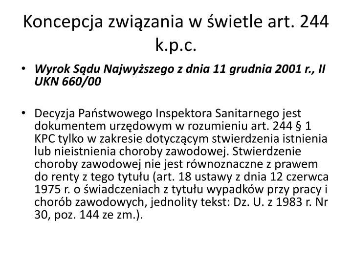 Koncepcja związania w świetle art. 244 k.p.c.