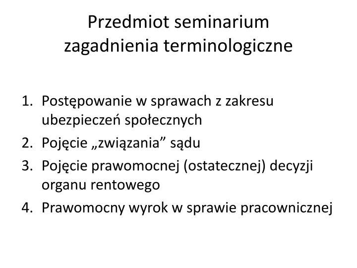 Przedmiot seminarium