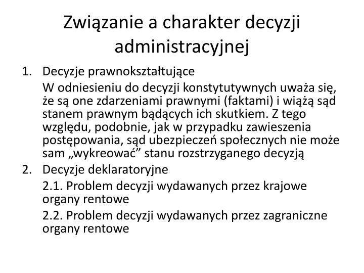 Związanie a charakter decyzji administracyjnej