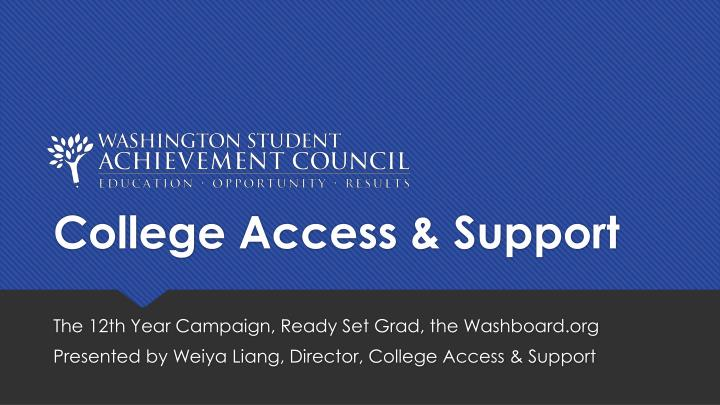 College access support
