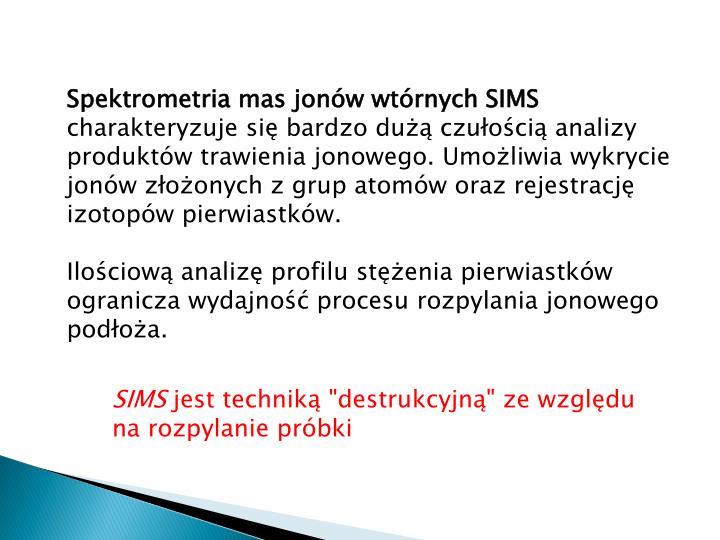 Spektrometria mas jonów wtórnych SIMS