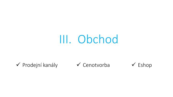 III.  Obchod