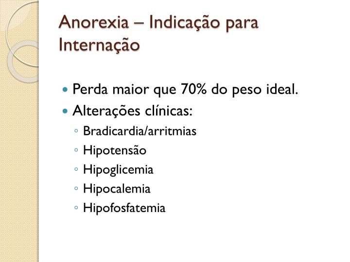 Anorexia –