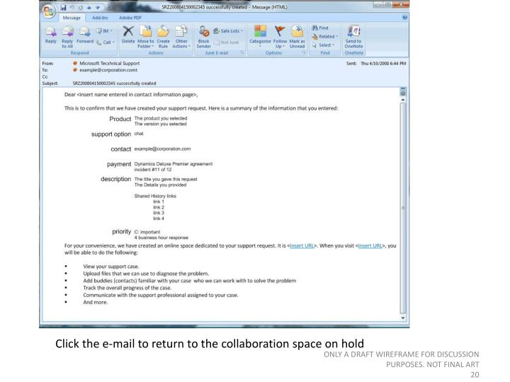 Click the e-mail to return to the collaboration space on hold