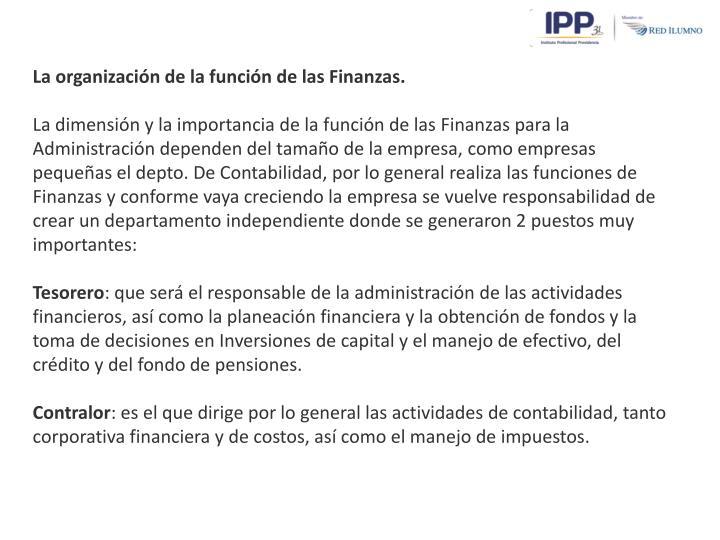 La organización de la función de las Finanzas.