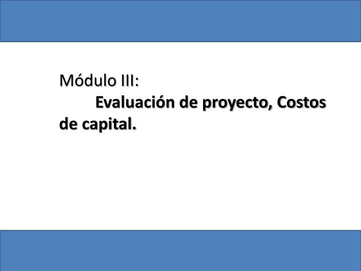 Módulo III: