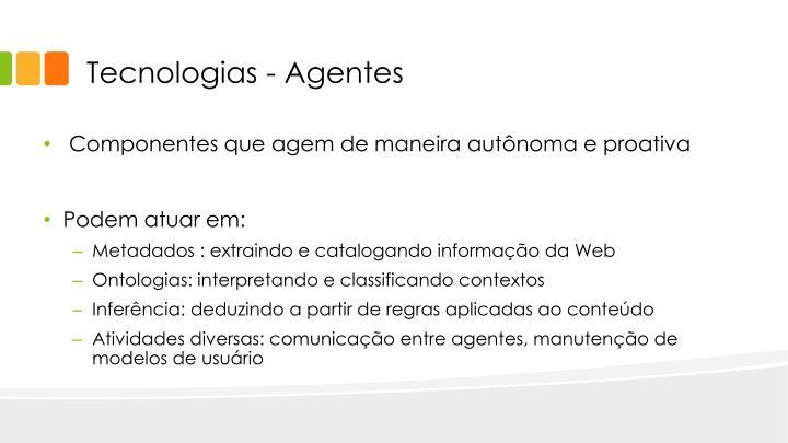 Tecnologias - Agentes
