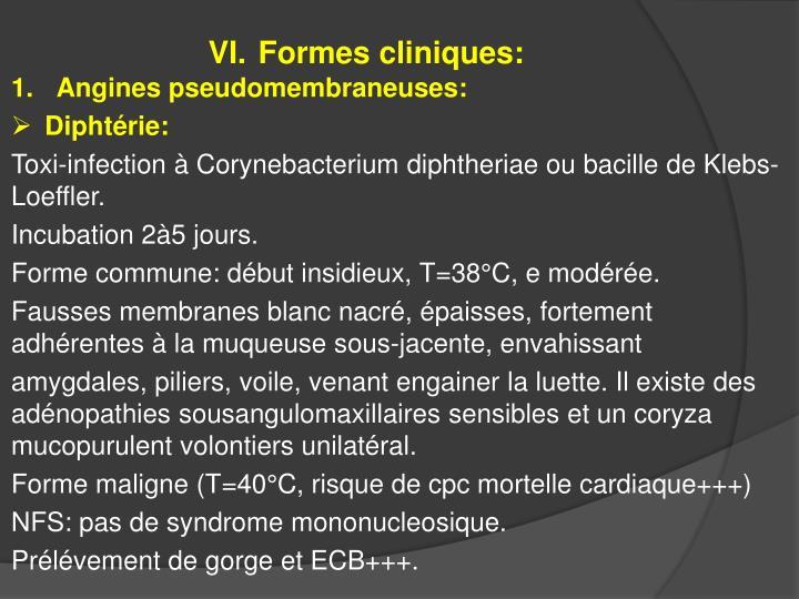 Formes cliniques: